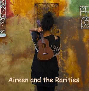 aireene and the rarities